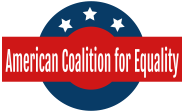 American Coalition for Equality